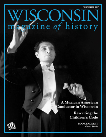 Wisconsin Magazine of History Winter 2016-2017 Issue