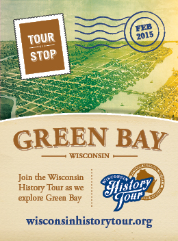 Wisconsin History Tour in Green Bay