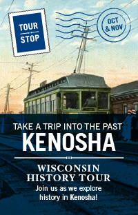 Wisconsin History Tour Visits Kenosha